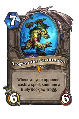 Troggzor the Earthinator