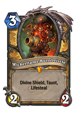 Wickerflame Burnbristle