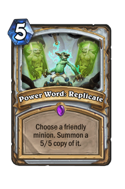 Power Word: Replicate
