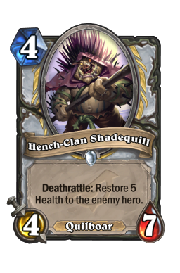 Hench-Clan Shadequill