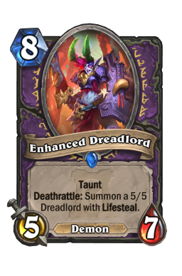 Enhanced Dreadlord